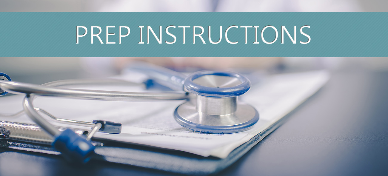 Prep Instructions Bethlehem Endoscopy Center